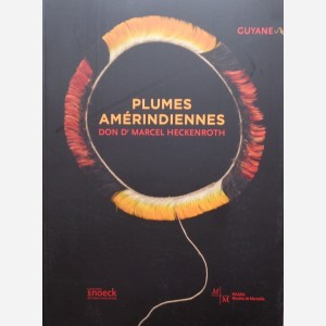 Plumes Améridiennes don Dr. Marcel Heckenroth