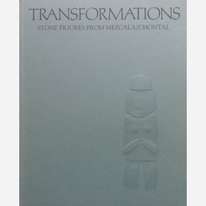 Transformations : Stone Figures from Mezcala/Chontal