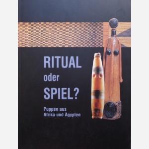 Ritual oder Spiel ? Puppen aus Afrika und Ägypten