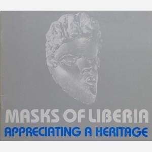 Masks of Liberia : Appreciating a Heritage