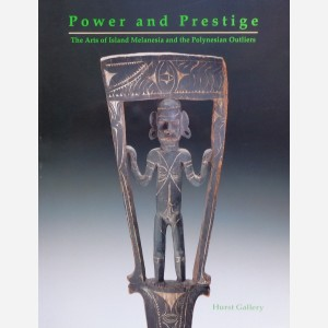 Power and Prestige : The Arts of Island Melanesia and the Polynesian Outliers