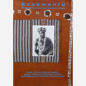 Ezakwwantu : Beadwork from the Eastern Cape