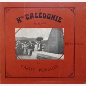 La Nouvelle Callédonie au temps des cartes postales