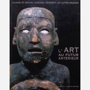 L'Art au Futur Anterieur