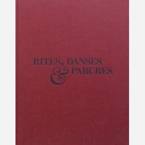 Rites, Danses & Parures