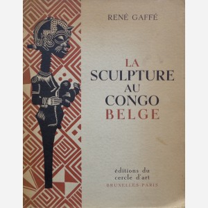 La Sculpture au Congo Belge