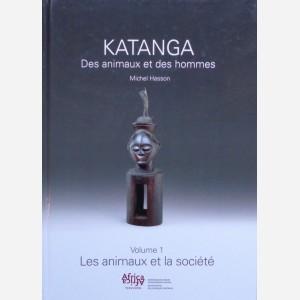 Katanga, des animaux et des hommes