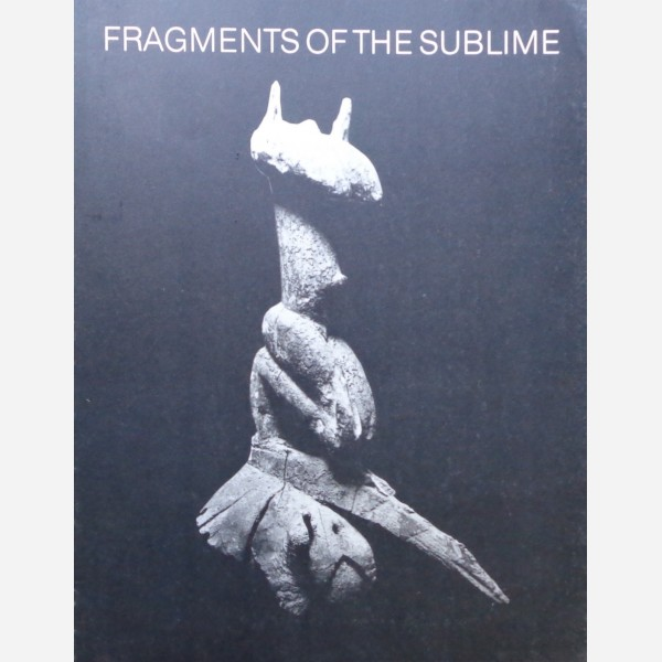 Fragments of The Sublime