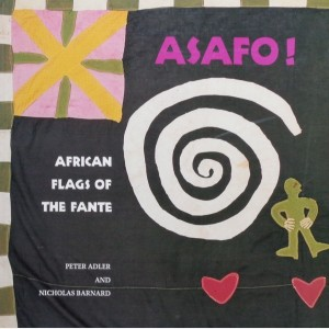 Asafo ! African Flags of the Asante