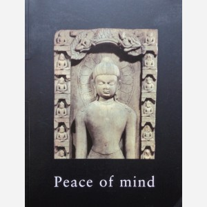 Peace of Mind. Indian, Himalayan and South East Asian Art
