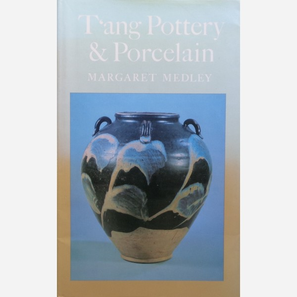 T'ang Pottery & Porcelain