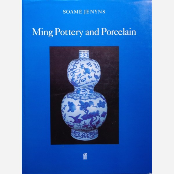 Ming Pottery and Porcelain