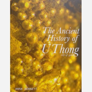 The Ancient History of U Thong City of Gold