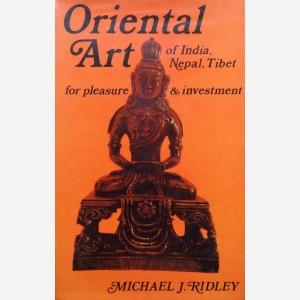 Oriental Art of India, Nepal, Tibet for pleasure & investment