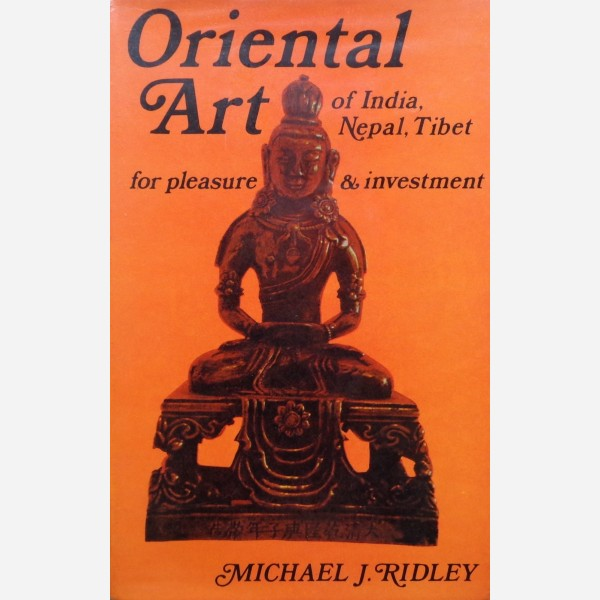 Oriental Art of India, Nepal, Tibet for pleasure & investment