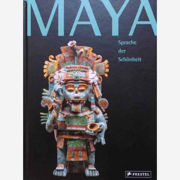 Maya. Sprache der Schönheit