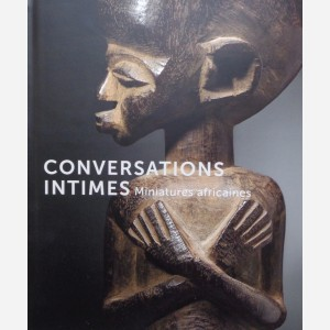 Conversations Intimes. Miniatures africaines