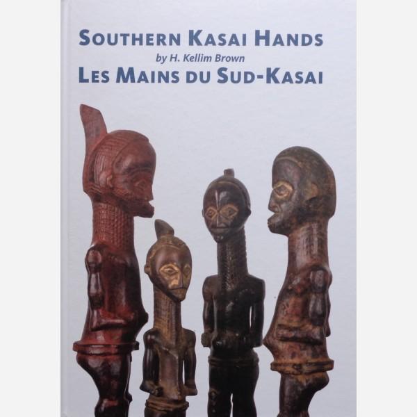 Southern Kasai Hands/Les Mains du Sud-Kasai