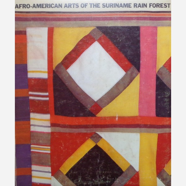 Afro-American Arts of the Suriname Rain Forest