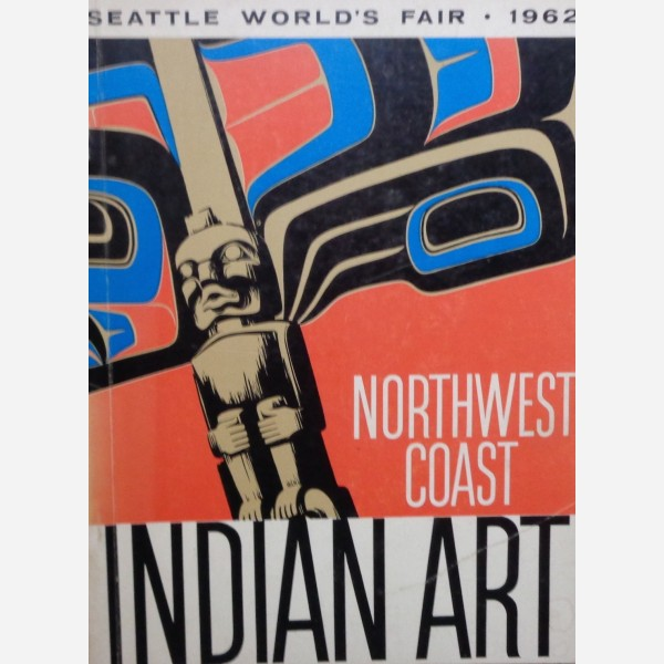 Northwest Coast. Indian Art