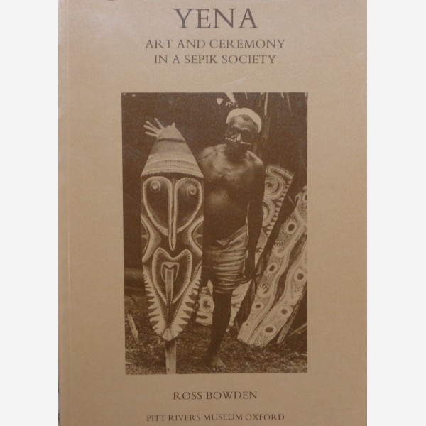 Yena : Art and Ceremony in a Sepik Society