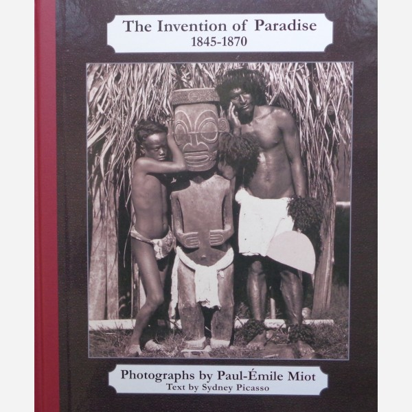 The Invention of Paradise 1845-1870
