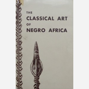 The Classical Art of Negro Africa