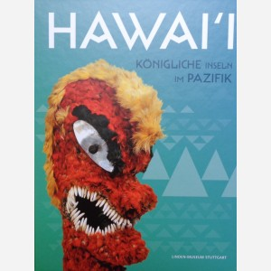 Hawai'i. Königliche Inseln im Pazifik