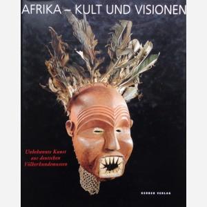 Afrika - Kult und Visionen