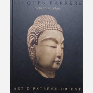 Sculpture d'Asie : Jacques Barrère
