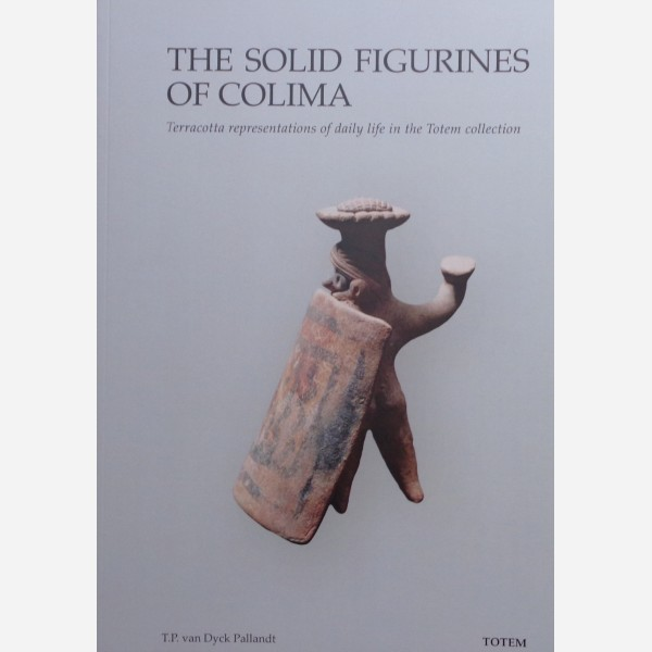 The Solid Figurines of Colima