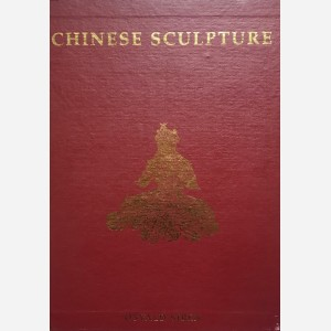 Chinese Sculpture : From the Fifth to the Fourteenth Century - 2 volumes