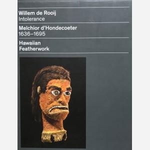Willem de Rooij Intolerance
