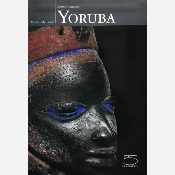 Yoruba : Visions d'Afrique