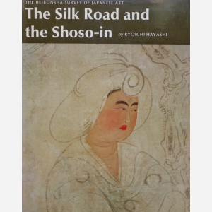 The Silk Road and the Shoso-in
