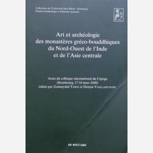 Art e archéologie des monastères gréco-bouddhiques du Nord-Ouest de l' Inde et de l'Asie centrale