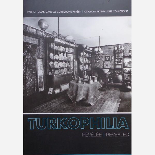 Turkophilia Révélée / Revealed