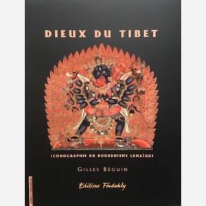 Dieux du Tibet. Iconographie du Bouddhisme Lamaïque