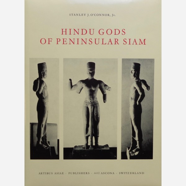 Hindu Gods of Peninsular Siam