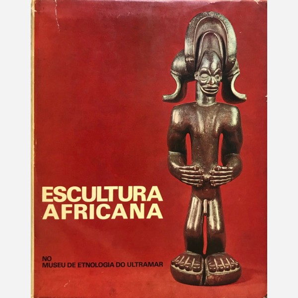 Escultura Africana no Museu de Etnologia do Ultramar