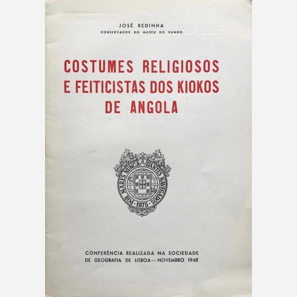 Costumes Religiosos e Feiticistas dos Kiokos de Angola
