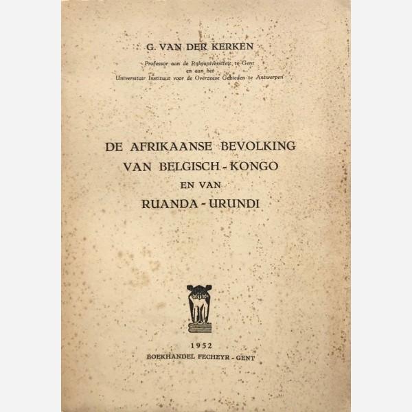 De Afrikaanse Bevolking van Belgisch-Kongo en van Ruanda-Urundi