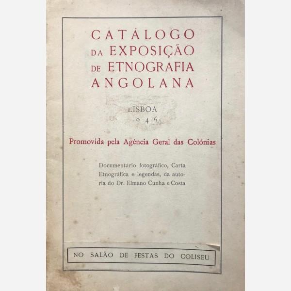 Catalogo da Exposiçao de Etnografia Angolana