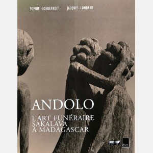 Andolo : L'Art Funéraire Sakalava à Madagascar