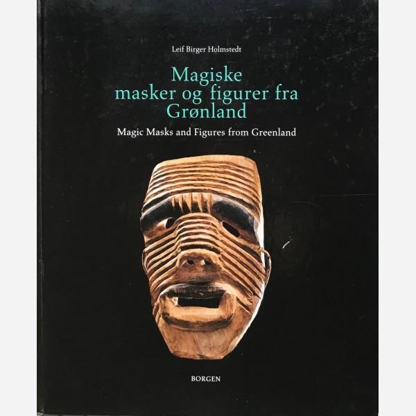 Magiske masker og figurer fra Gronland - Magic Masks and figures from Greenland