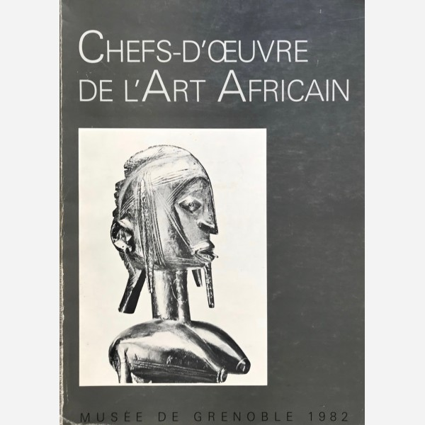 Chefs-d'Oeuvre de l'Art Africain