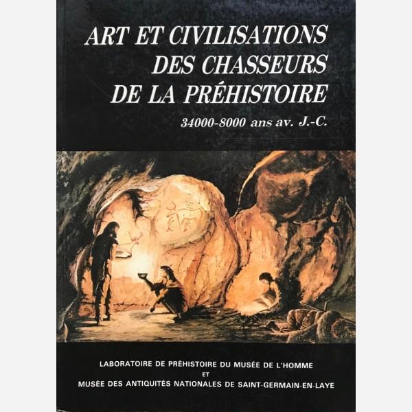 Art et Civilisations des Chasseurs de la Préhistoire