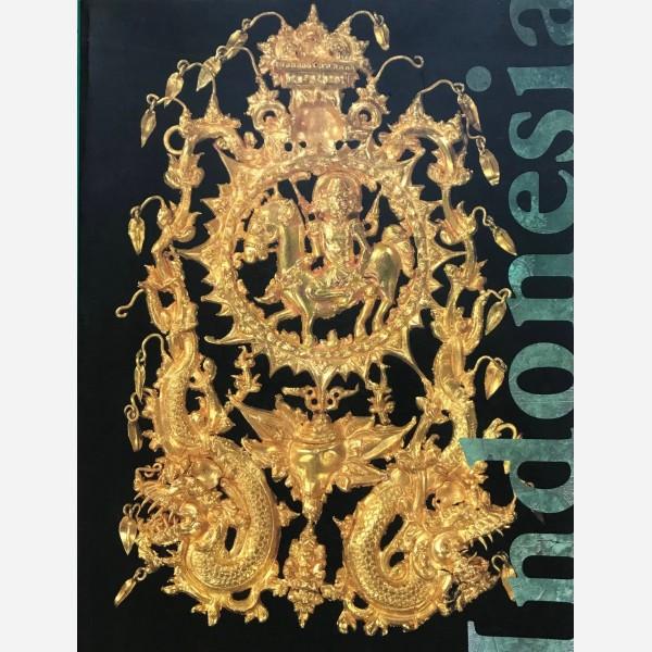 Indonesia : Treasures of Ancient Indonesian Kingdoms