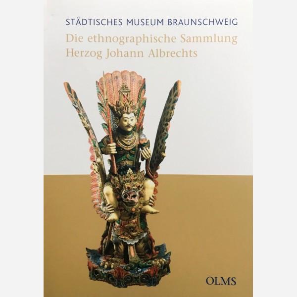 Die ethnographische Sammlung Herzog Johann Albrechts