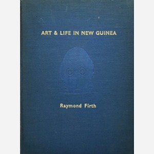 Art & Life in New Guinea